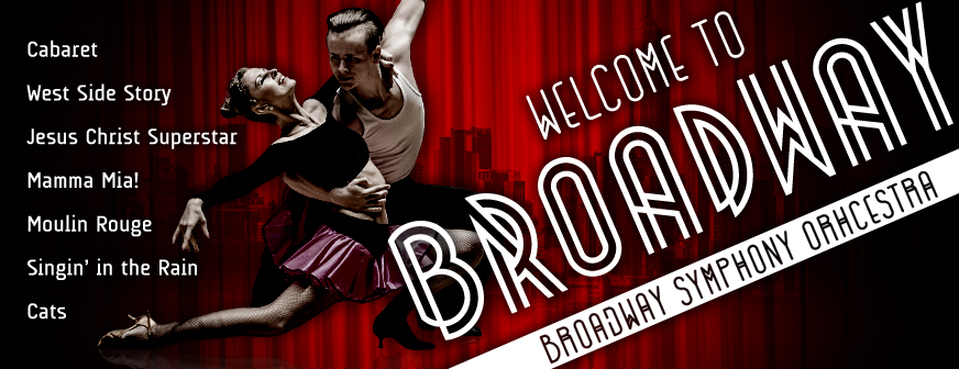 Welcome  to  Broadway  –  Broadway  Symphony  Orchestra