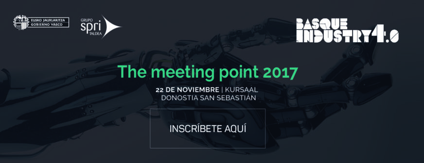 Basque Industry 4.0. The Meeting point 2017