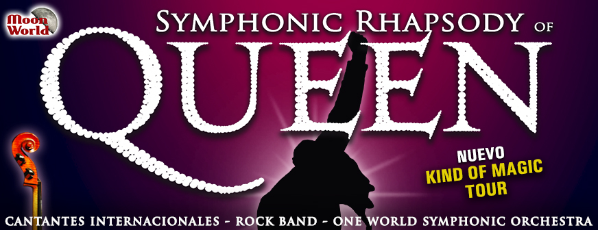 Symphonic Rhapsody of Queen – Nuevo – Kind of Magic Tour