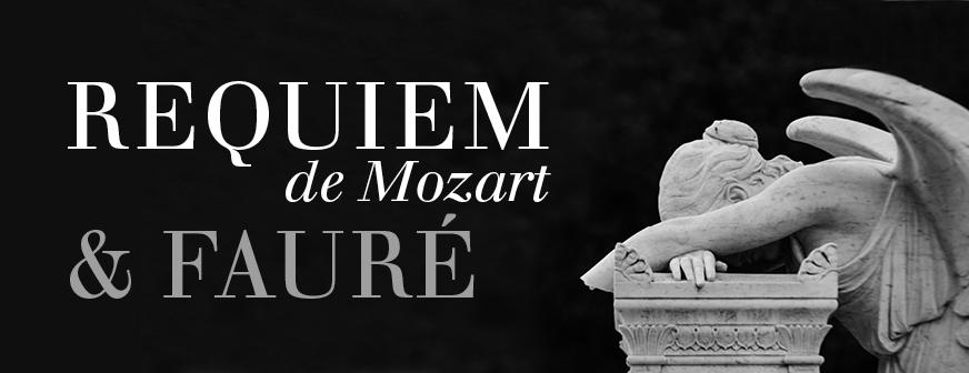 Requiem de Mozart & Fauré