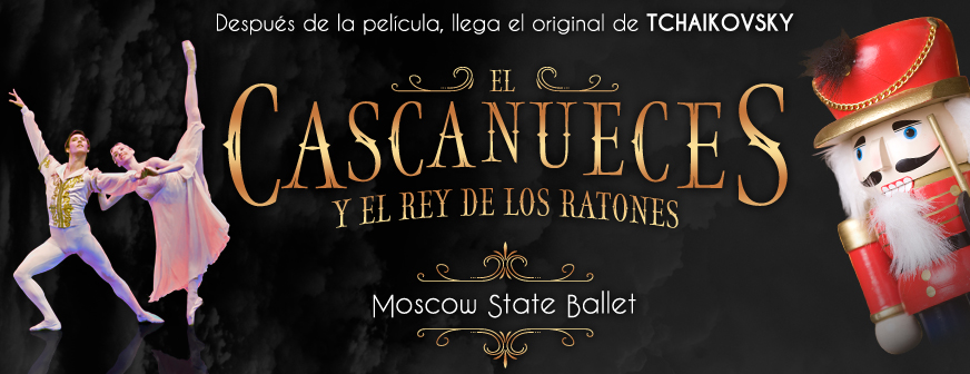 """El Cascanueces"" – Moscow State Ballet"