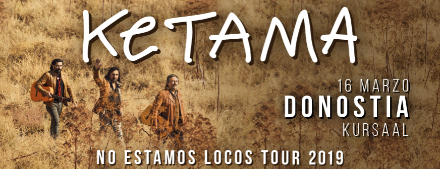 Ketama  –  No  estamos  locos  tour