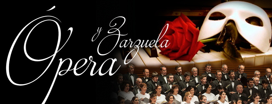 Opera  eta  zarzuela  gaua    –  Orfeón  Donostiarra  eta  Orquesta  Clásica  Santa  Cecilia