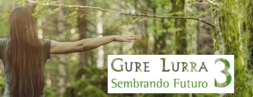 GURE  LURRA  Sembrando  Futuro  3