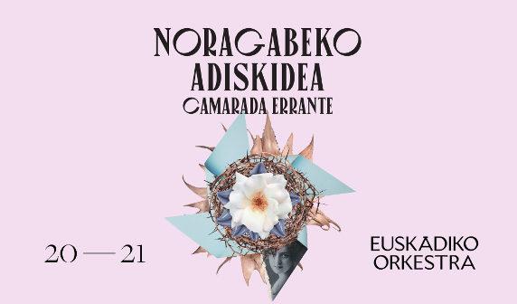 EUSKADIKO ORKESTRA – TEMPORADA DE ABONO CAMARADA ERRANTE